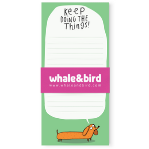 Keep Doing The Things Notepad by Katie Abey - Notepads - Spiffy