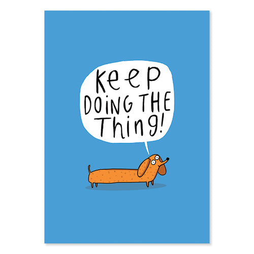 Keep Doing The Thing Postcard by Katie Abey