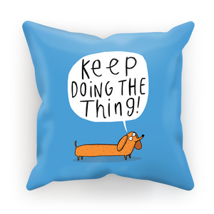 Keep Doing The Thing Cushion by Katie Abey - Happy Cushions - Spiffy