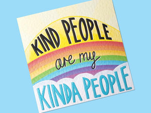 Kind People Are My Kinda People Postcard Print