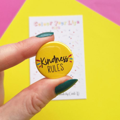 Kindness Rules - Yellow Button Badge