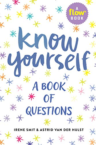 Know Yourself: A Book of Questions (By Irene Smit and Astrid van der Hulst) - Books - Spiffy