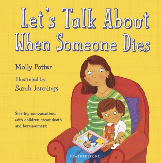 Let's Talk About When Someone Dies by Molly Potter - Spiffy