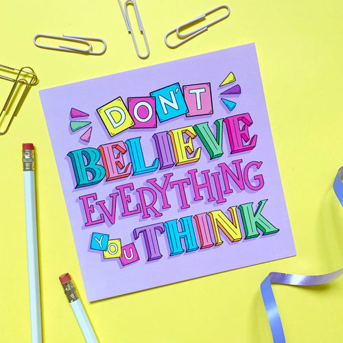 Don't Believe Everything You Think Postcard Print - Postcard Prints - Spiffy