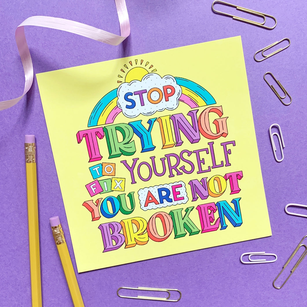 Stop Trying To Fix Yourself Postcard Print - Postcard Prints - Spiffy