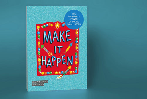 Make It Happen Mapology Guide - Spiffy