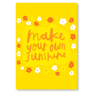 Make Your Own Sunshine A6 Postcard - Postcards - Spiffy