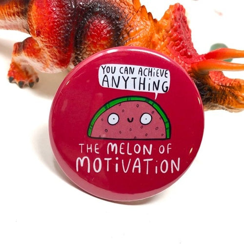 Melon of Motivation Pin Badge by Katie Abey