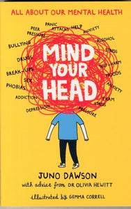 Mind Your Head (Book by Juno Dawson) - Books for Teenagers - Spiffy