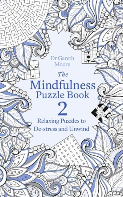 The Mindfulness Puzzle Book 2 (by Dr. Gareth Moore)