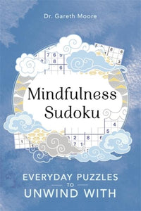 Mindfulness Sudoku (by Dr. Gareth Moore)
