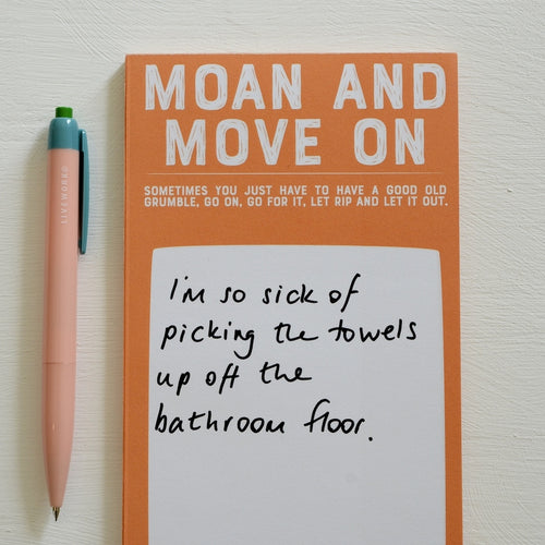 Moan and Move On Notepad