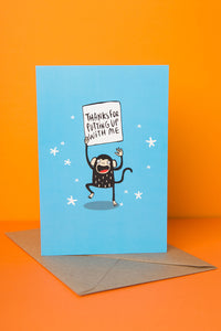 "Monkey ""Thanks for putting up with me"" Thank You Card by Katie Abey - Cards - Thank You - Spiffy"