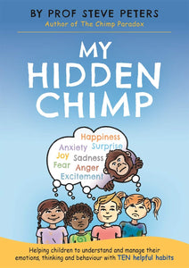 My Hidden Chimp (Book by Prof. Steve Peters) - Books for Children age 7-11 - Spiffy