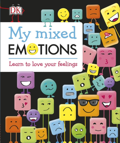 My Mixed Emotions: Learn to Love Your Feelings - Spiffy