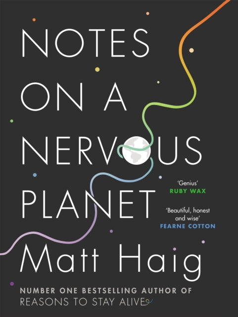 Notes on a Nervous Planet (Book by Matt Haig)