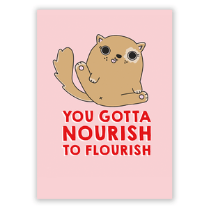 You Gotta Nourish To Flourish Postcard Postcard - Postcards - Spiffy