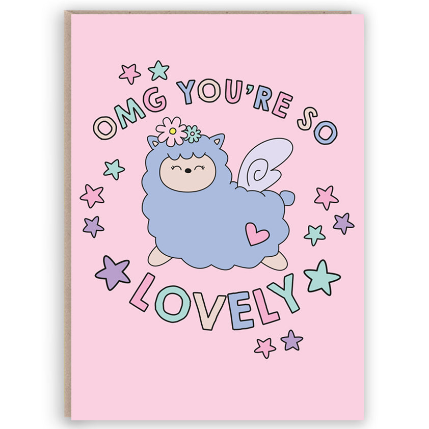 OMG You're So Lovely Greetings Card - Spiffy