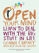 Open Your Mind: Your World and Your Future (Book by Gemma Cairney) - Books for Teenagers - Spiffy