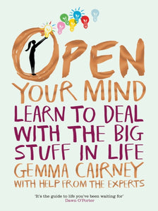Open Your Mind: Your World and Your Future (Book by Gemma Cairney)