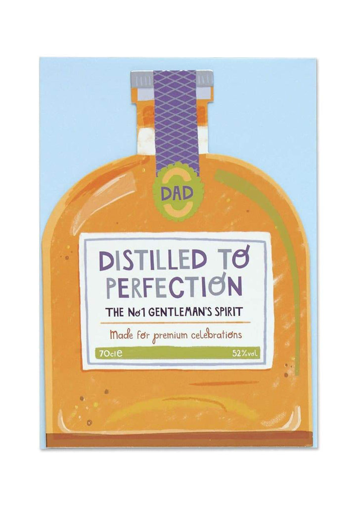 """Dad - Distilled To Perfection"" Greetings Card - Spiffy"