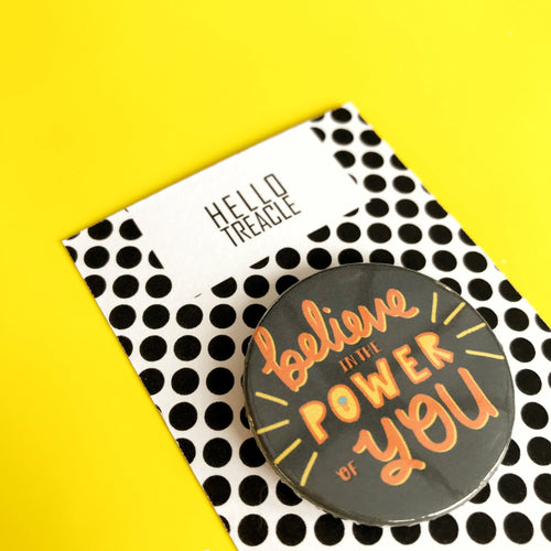Power of You Pin Badge - Pin Badges - Spiffy