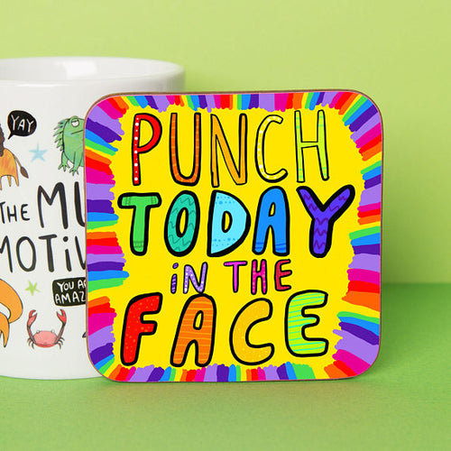 Punch Today in the Face - Coaster by Katie Abey