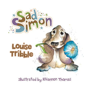 Sad Simon by Louise Tribble - Books for Children age 3-6 - Spiffy