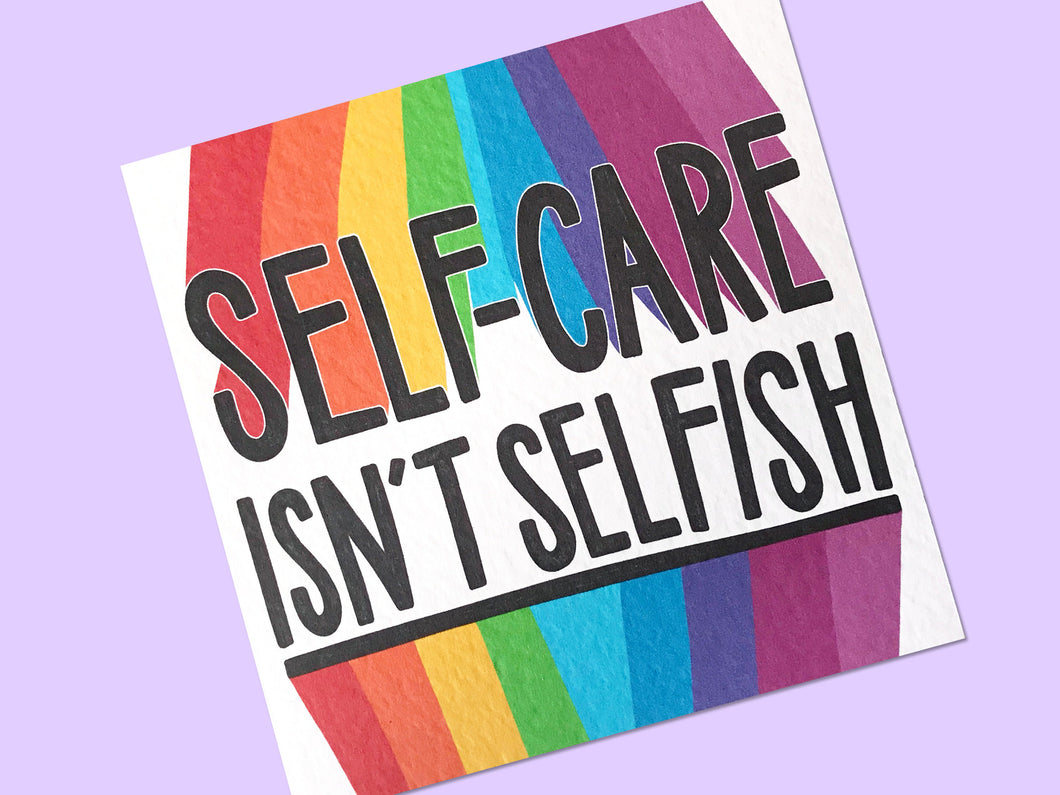Self-Care Isn't Selfish Postcard Print - Postcard Prints - Spiffy