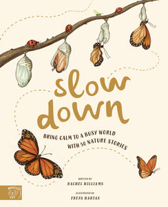 Slow Down - Bring Calm to a Busy World with 50 Nature Stories - Books for Children age 3-6 - Spiffy