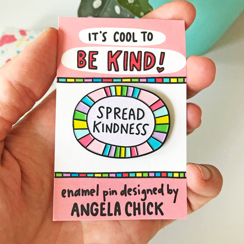 Spread Kindness Enamel Pin by Angela Chick