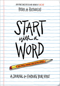 Start With A Word: A Journal for Finding Your Voice (Journal by Peter H. Reynolds) - Journals - Spiffy