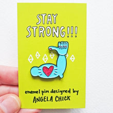 Stay Strong Enamel Pin by Angela Chick - Enamel Pins - Spiffy