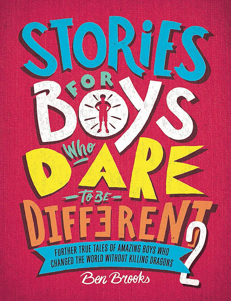 Stories for Boys Who Dare to be Different 2 - Books for Children age 7-11 - Spiffy