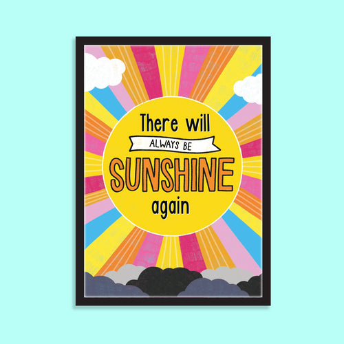 There Will Be Sunshine Again A5 Print - Postcard Prints - Spiffy