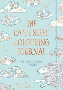 The Can't Sleep Colouring Journal (By Dr Sarah Jane Arnold) - Spiffy