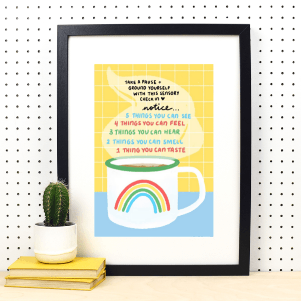 Take A Pause and Ground Yourself A4 Print - Spiffy