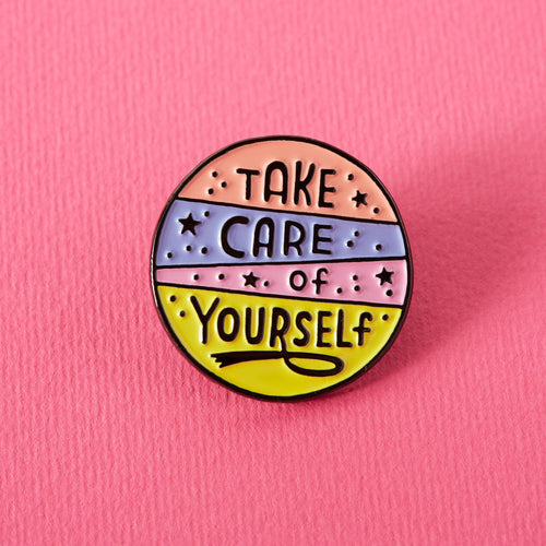 Take Care Of Yourself Enamel Pin - Enamel Pins - Spiffy