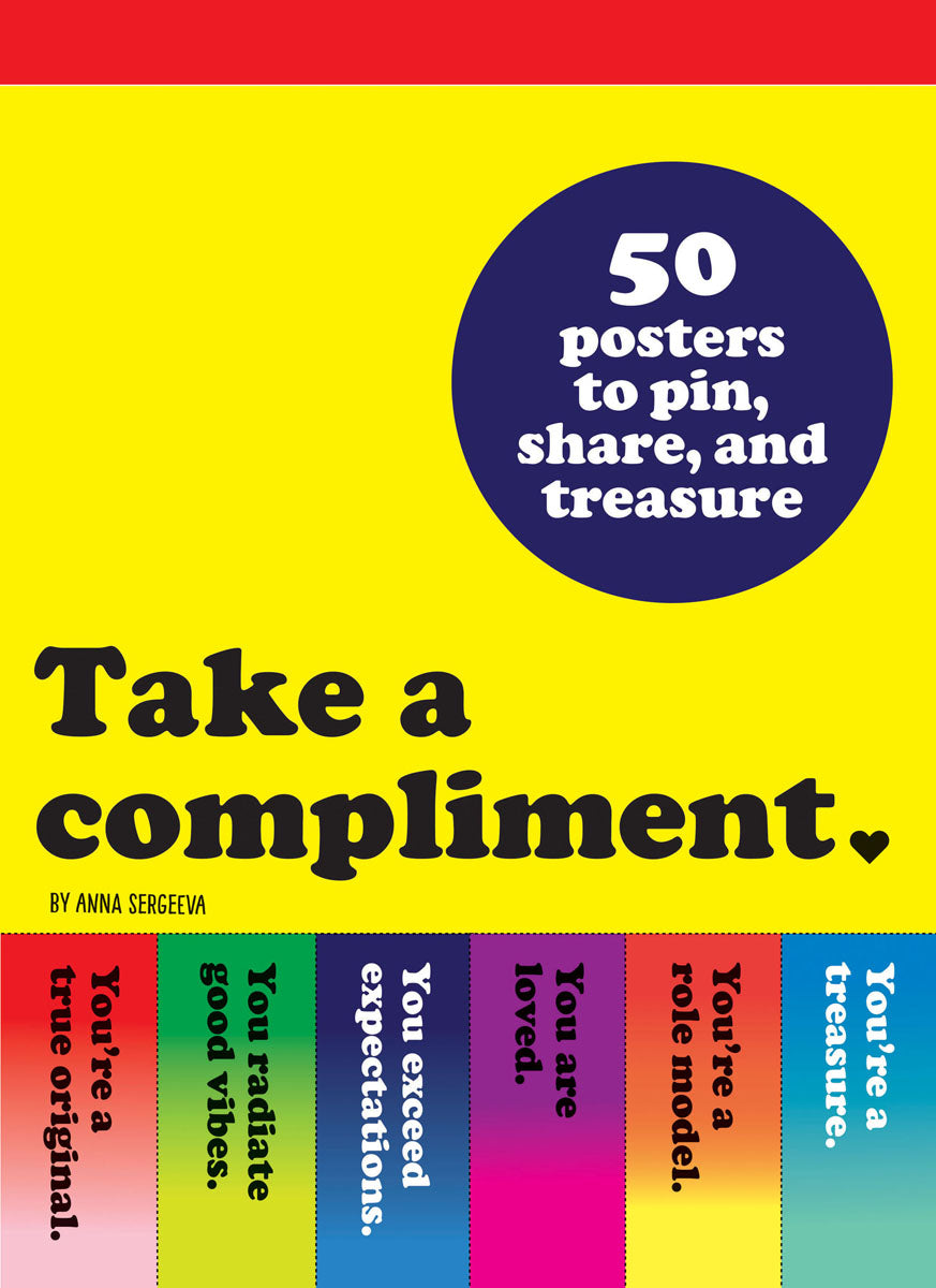 Take A Compliment - 50 Posters to Pin, Share and Treasure - Wall Art - Spiffy