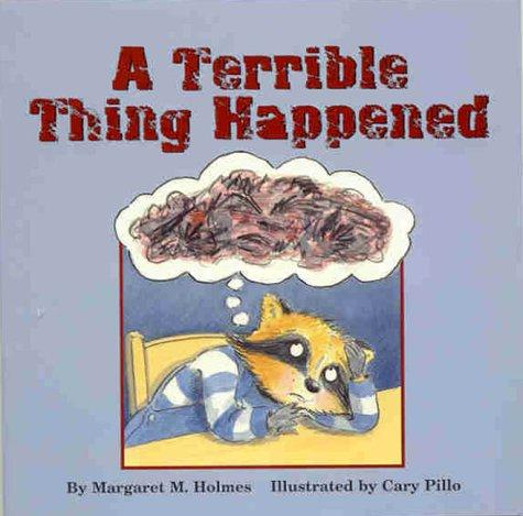 A Terrible Thing Happened (Book by Margaret M Holmes)