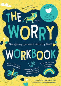 The Worry Workbook: The Anti-Worry Activity Book (Book by Imogen Harrison)
