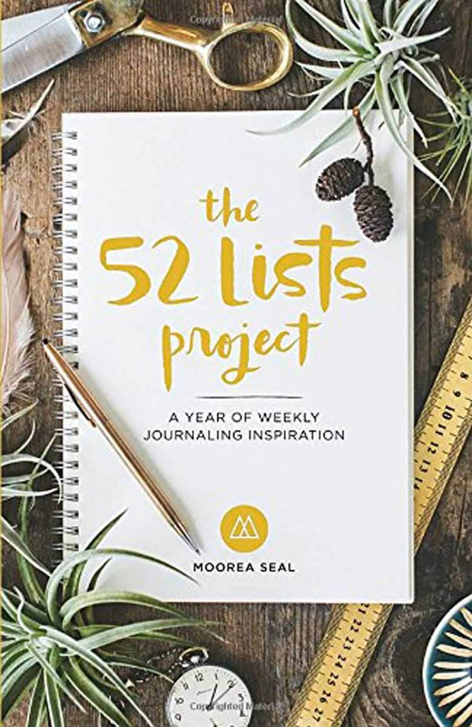 The 52 Lists Project: A Year of Weekly Journaling Inspiration (By Moorea Seal) - Spiffy
