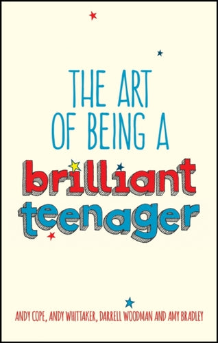 The Art of Being a Brilliant Teenager (Book by Andy Cope) - Spiffy