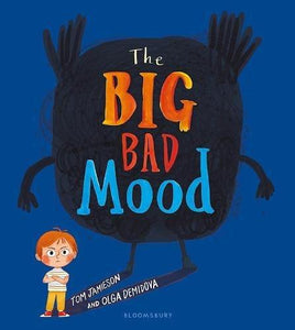The Big Bad Mood (Book by Tom Jamieson) - Books for Children age 3-6 - Spiffy