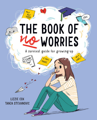 The Book of No Worries (Book by Lizzie Cox) - Books for Teenagers - Spiffy