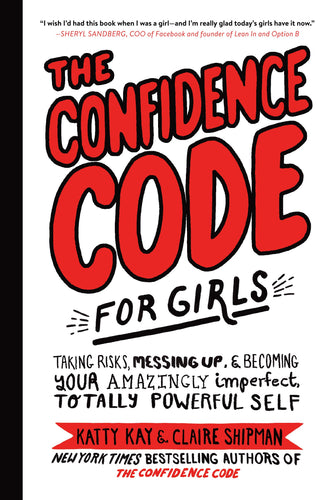 The Confidence Code for Girls (Book by Katty Kay) - Books for Teenagers - Spiffy