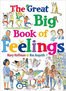 The Great Big Book of Feelings (Book by Mary Hoffman) - Books for Children age 3-6 - Spiffy