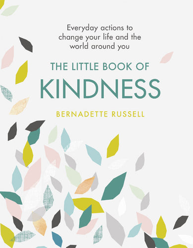 The Little Book of Kindness (Book by Bernadette Russell) - Books - Spiffy