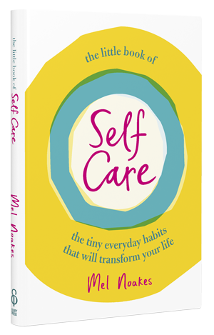 The Little Book of Self-Care (Book by Mel Noakes) - Spiffy
