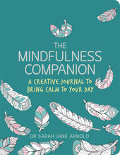 The Mindful Companion: A Creative Journal to Bring Calm (Book by Sarah Arnold) - Journals - Spiffy